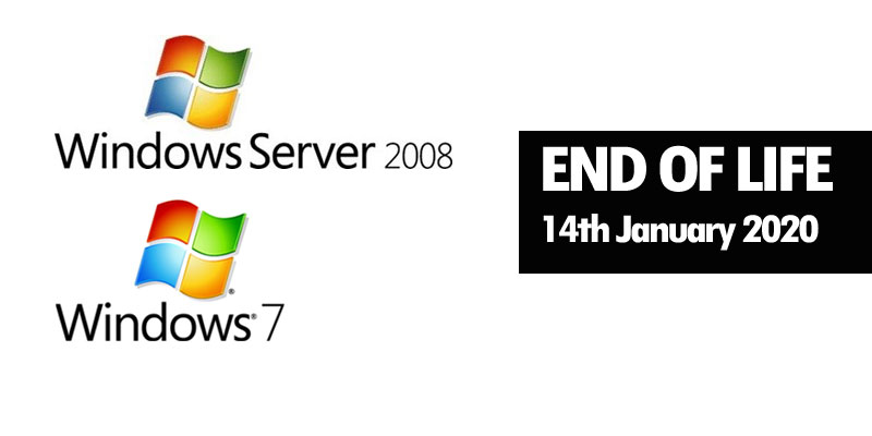 Windows 2008 and Windows 7 End Of Life